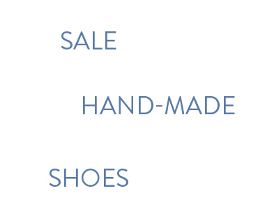 fitting shoes SALE (hand-made shoes)